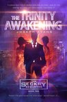 The Trinity Awakening (The Seckry Sequence Book #2)