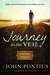Journey to the Veil by John Pontius