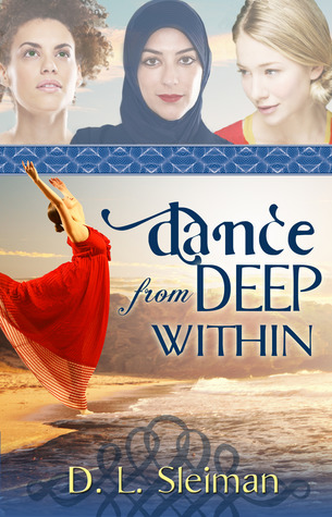 Dance from Deep Within by Dina L. Sleiman