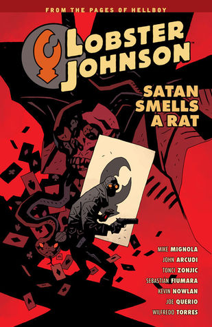 Lobster Johnson, Vol. 3: Satan Smells a Rat (Lobster Johnson, #3)