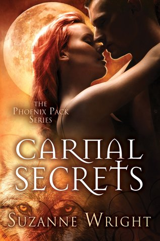 Carnal Secrets (The Phoenix Pack, #3)