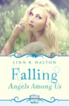Falling (Angels Among Us #1)