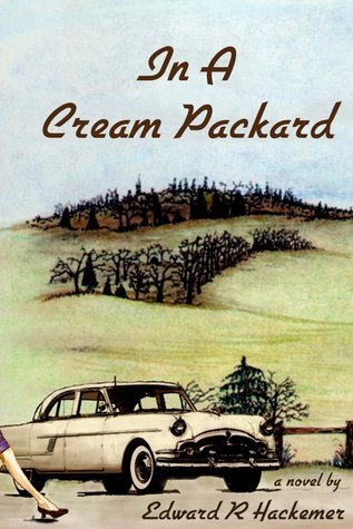 In A Cream Packard by Edward Hackemer