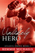 Unlikely Hero by Kemmie Michaels
