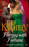 Flirting with Fortune (Sealed With a Kiss, #3)