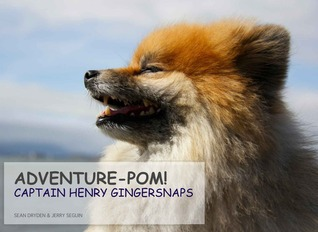 Adventure-Pom! by Sean Dryden