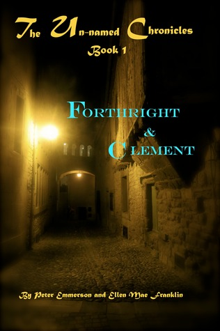 Forthright & Clement by Ellen Mae Franklin