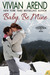 Baby, Be Mine (Thompson & Sons, Bonus Story)