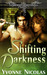 Shifting Darkness by Yvonne Nicolas