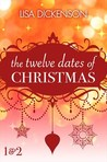 The Twelve Dates of Christmas: Dates 1 and 2