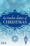 The Twelve Dates of Christmas: Dates 3 and 4