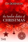 The Twelve Dates of Christmas Dates 7 and 8