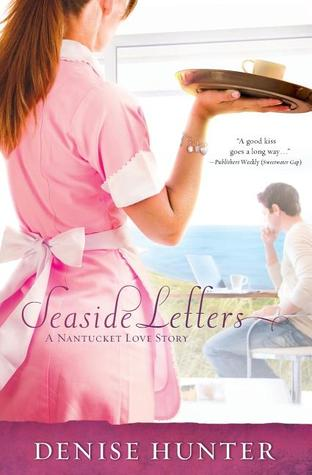 The Seaside Letters by Denise Hunter