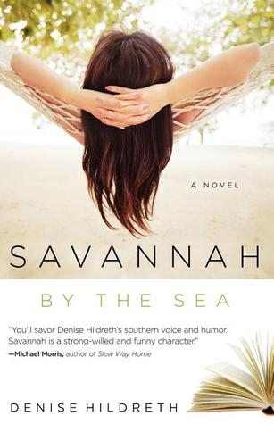 Savannah by the Sea by Denise Hildreth