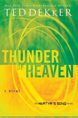 Thunder of Heaven by Ted Dekker