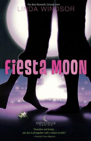 Fiesta Moon (Moonstruck #2)