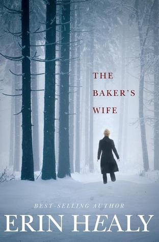 The Baker's Wife by Erin  M. Healy