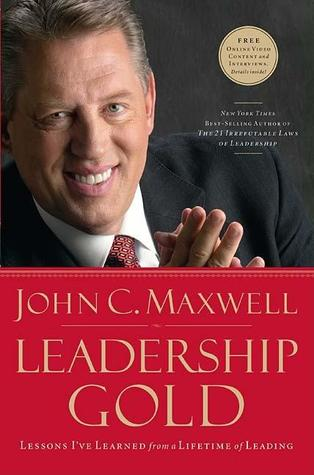 Leadership Gold by John C. Maxwell