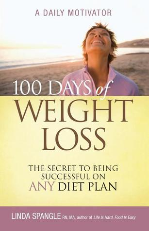 100 Days of Weight Loss by Linda Spangle
