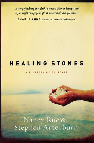 Healing Stones by Nancy Rue