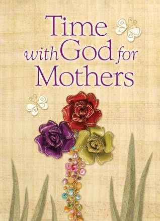 Time With God For Mothers by Jack Countryman
