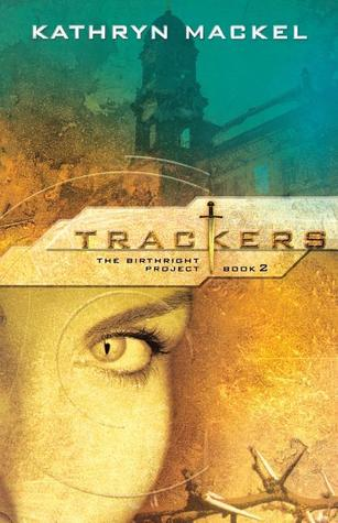 Trackers by Kathryn Mackel