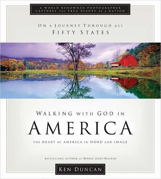 Walking With God in America by Ken Duncan