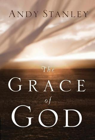 The Grace of God by Andy Stanley