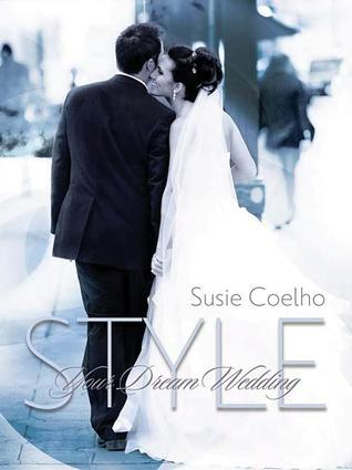Style Your Dream Wedding [With CD]