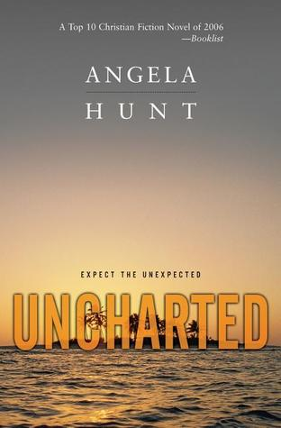 Uncharted by Angela Elwell Hunt