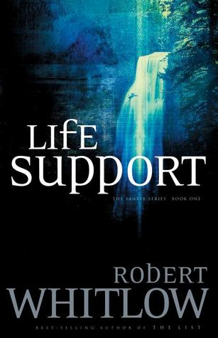 Life Support by Robert Whitlow