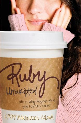 Ruby Unscripted by Cindy Martinusen Coloma