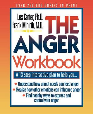 The Anger Workbook by Les Carter