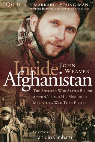 Inside Afghanistan by John Weaver