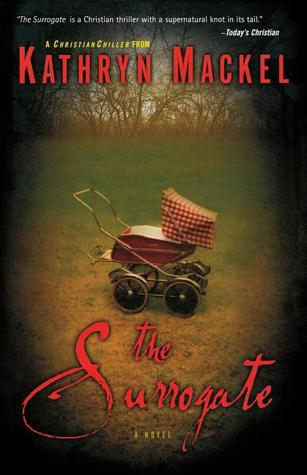 The Surrogate  by Kathryn Mackel