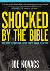 Shocked by the Bible by Joe Kovacs