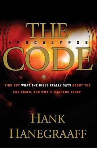 The Apocalypse Code by Hank Hanegraaff