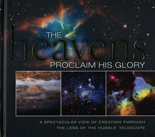 The Heavens Proclaim His Glory by Lisa Stilwell