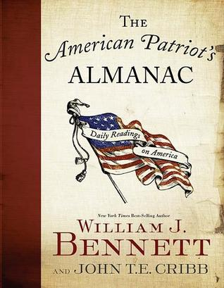 The American Patriot's Almanac by William J. Bennett