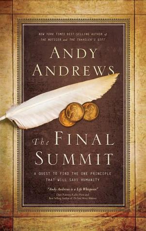The Final Summit by Andy Andrews