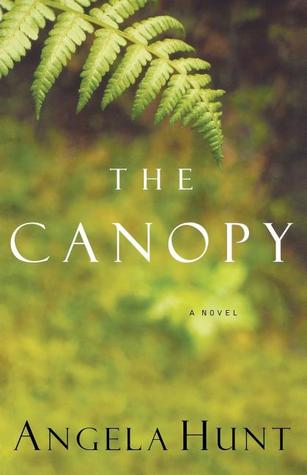 The Canopy by Angela Elwell Hunt