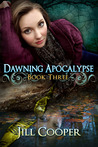 Dawning Apocolypse (The Dream Slayer, #3)