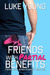Friends With Partial Benefits by Luke Young