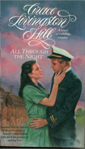 All Through the Night by Grace Livingston Hill
