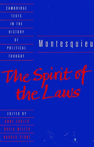 The Spirit of the Laws by Charles de Montesquieu