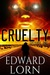 Cruelty: Episode One (Cruelty #1)