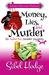 Money, Lies, and Murder (Am...