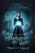 The Darkness of Light (The Dia Chronicles, #1)