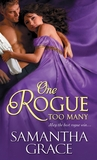 One Rogue Too Many by Samantha Grace