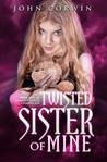 Twisted Sister of Mine (Overworld Chronicles #5)